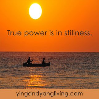 Zen Message: true power is in stillness